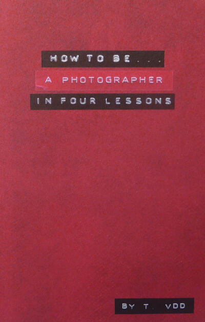 How to be a photographer in 4 lessons
