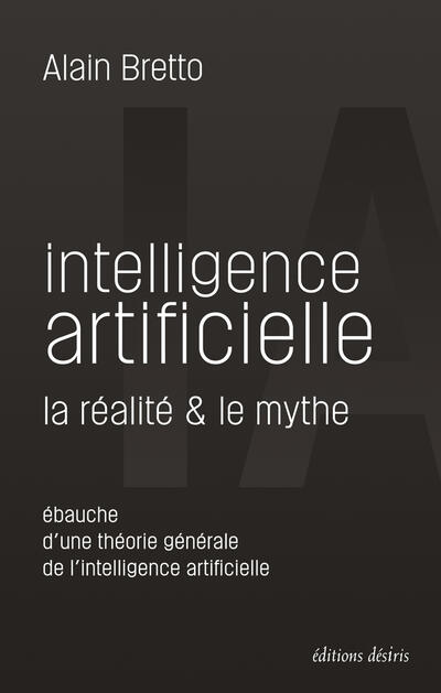 Artificial Intelligence: Reality and Myth